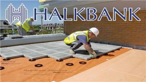 Halkbank'tan Konut Yalıtım Destek Kredisi!