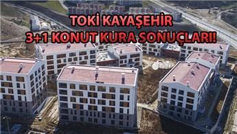 TOKİ İstanbul Kayaşehir 3+1 konut kurası sonuçları!