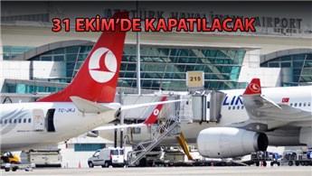 Atatürk Havalimanı için son uçuşun tarihi belli oldu