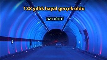 Türkiye'nin en uzunu Ovit Tüneli, hizmete açıldı