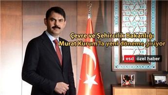 Çevre ve Şehircilik Bakanı sektörün tanınan ismi Murat Kurum oldu