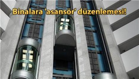 10 kat ve üzeri binalara 2 asansör zorunluluğu!