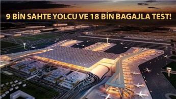 3.Havalimanı için binlerce sahte yolcuyla test