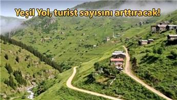 Yeşil Yol projesiyle turizm hareketlenecek