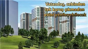Kentsel könüşümde yeni model ilk Gaziosmanpaşa'da uygulanacak