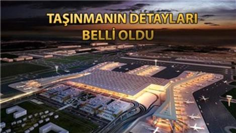 İstanbul Yeni Havalimanı'na taşınma 45 saatte tamamlanacak