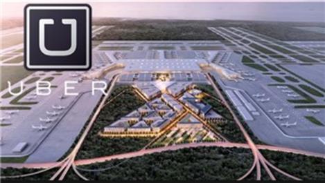 'Uber'i 3. Havalimanı yolcularıyla buluşturmayı arzu ediyoruz'