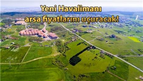 İstanbul Yeni Havalimanı ile arsa fiyatları yükselişe geçti