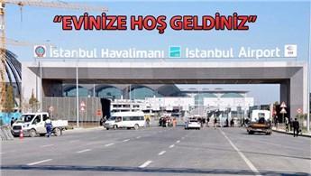 İstanbul Yeni Havalimanı'na tabela takıldı