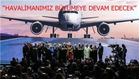 İstanbul Havalimanı'nın ilk fazı açıldı