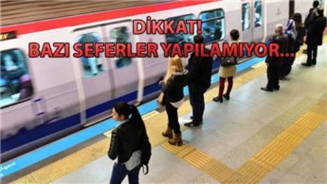 Dikkat! İstanbul'da bazı metro seferleri yapılamıyor