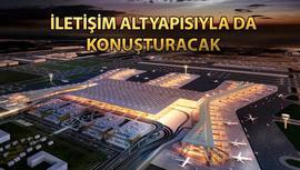 İstanbul Havalimanı'na Huawei LampSite sitemi!