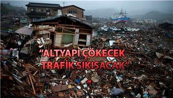 İstanbul için asıl tehlike depremden sonra başlayacak!