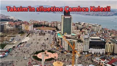 Çamlıca Kulesi, Taksim'den görünmeye başladı