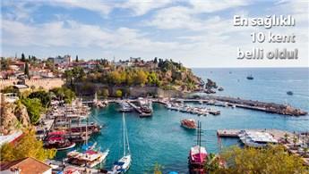 Antalya Asya'nın en sağlıklı 10 kenti arasına girdi