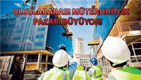 Türk müteahhitlerin 2030 hedefi 350 milyar dolar!