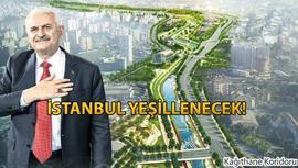İstanbul'a 398 km'lik 'Yeşil Ağ' koridoru!