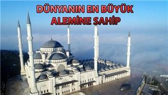 Çamlıca Camisi 7 Mart'ta ibadete açılıyor