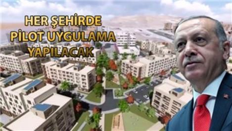 Yatay mimari projesi 50 bin konutla başlıyor!