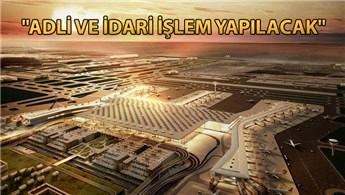 İstanbul Havalimanı'nda 'hanutçuluk' yaptırılmayacak