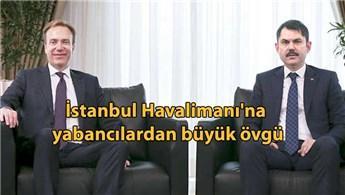 'İstanbul Havalimanı'nı muhteşem bir eser'