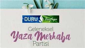 """Duru Beytepe, """"Yaza Merhaba"""" partisi düzenliyor"""