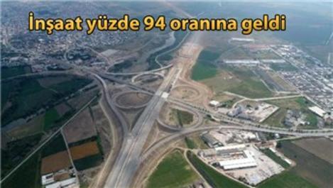 İstanbul İzmir otobanında sona gelindi!