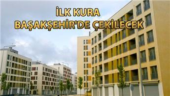 TOKİ'nin İstanbul kuraları yarın başlıyor