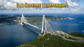 3. köprü için 1-1.5 milyar lira arası ödeme!