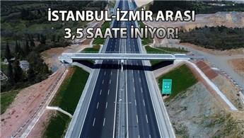 İstanbul-İzmir Otoyolu 4 Ağustos'ta hizmete açılıyor