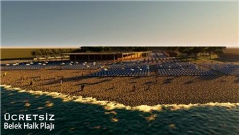 Antalya'da 5 yıldızlı iki halk plajında ücretsiz hizmet!