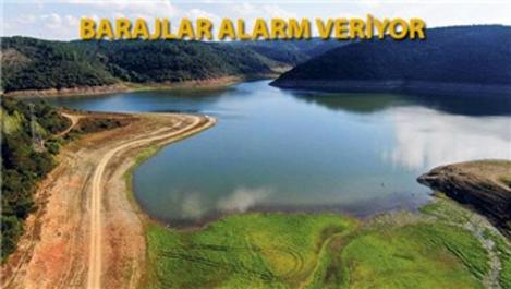 İstanbul için susuzluk uyarısı!
