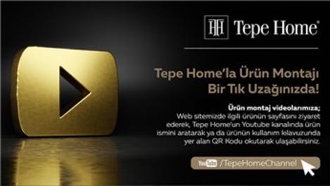 Tepe Home ile ürün montajı artık bir tık uzağınızda!