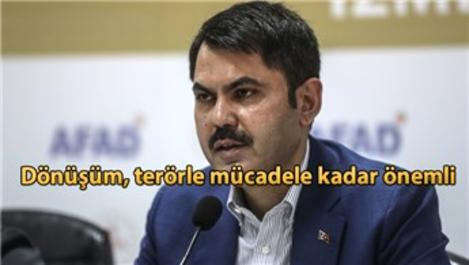 Bakan Kurum'dan Türkiye'ye kentsel dönüşüm çağrısı!