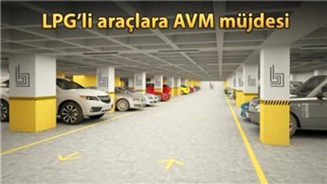 LPG'li araçların AVM otoparkına giriş şartları!