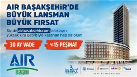 İstanbul'da Kazancın Yeni Adresi: Air Başakşehir!
