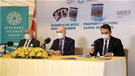 İTO'nun İstanbul'da Mülk Edinme Rehberi yayınlandı!