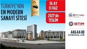 Sıfır faizli cazip ödeme planı şimdi İSTİM Tuzla'da!