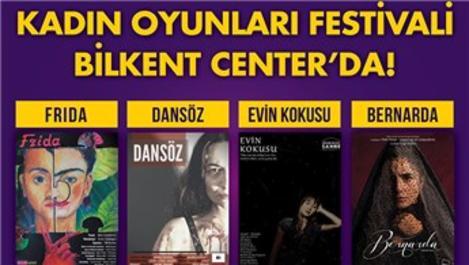 Bilkent Center'da Kadın Oyunları Festivali başlıyor