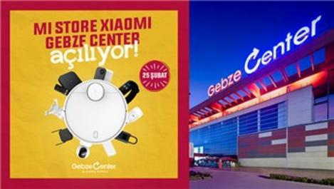 Mi Store, Gebze Center AVM'de açılıyor