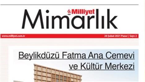 Milliyet Mimarlık Dergisi sektörün nabzını tutuyor
