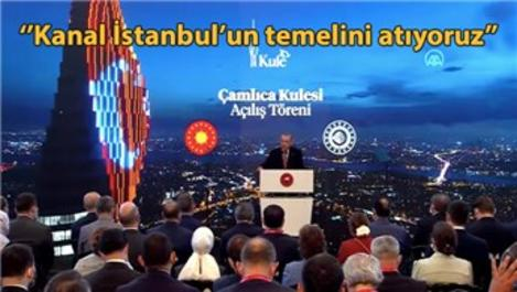 Çamlıca Kulesi, Cumhurbaşkanı'nın katılımıyla açıldı!