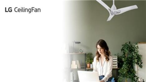 LG CeilingFan ile evlerde doğal serinlik zamanı!