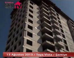Toya Vista projesinin şantiyesinden son görüntüler!
