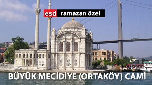 Emlaktasondakika.com gözüyle Ortaköy Camisi...