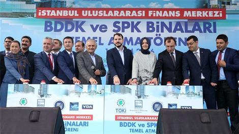 İstanbul Finans Merkezi'nde BDDK ve SPK binalarının temeli atıldı