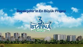 3. İstanbul Başakşehir projesi reklam filmi!