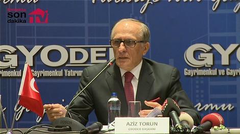 Aziz Torun, GYODER'i ve sektörü değerlendirdi!