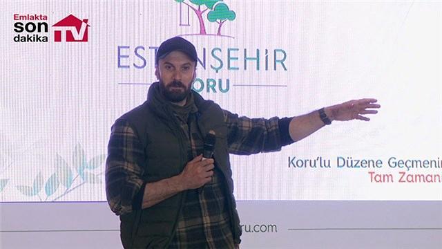 Serdar Kılıç, Eston Şehir Koru projesinin lansmanına katıldı!
