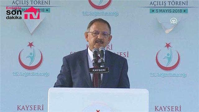 Çevre Şehircilik Bakanı ve Sağlık Bakanı Kayseri Şehir Hastanesi açılışında konuştu